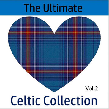 Various Artists - The Ultimate Celtic Collection, Vol. 2