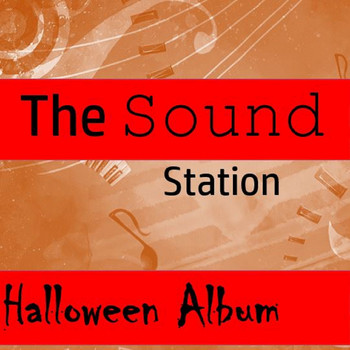The Scary Gang - The Sound Station: Halloween Album