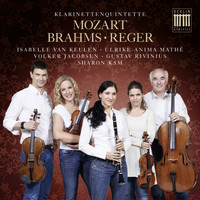 Sharon Kam, Isabelle von Keulen, Ulrike-Anima Mathé, Volker Jacobsen & Gustav Rivinius - Mozart, Brahms & Reger: Klarinettenquintette (Quintet for Clarinet in B Minor, Op. 115 - Quintet for Clarinet in A Major, Op. 146 - Quintet for Clarinet in A Major, KV 581) (Quintet for Clarinet in B Minor, Op. 115 - Quintet for Clarinet in A Major, Op. 146 - Quintet for Clarinet in A Major, KV 581)
