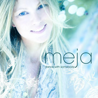Meja - Dance With Somebody