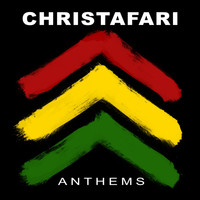 Christafari - Anthems