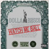 Brisco - Watch Me Ball (feat. Brisco)