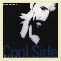 Ben Sidran - On the Cool Side (Heat Wave)