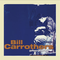 Bill Carrothers - After Hours, Vol. 4