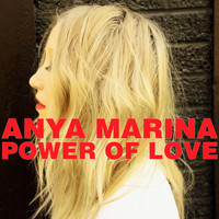Anya Marina - Power of Love