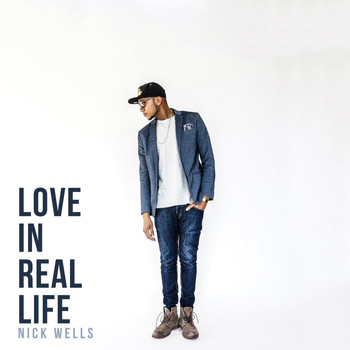 Nick Wells - Love in Real Life