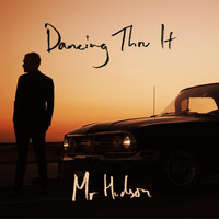 Mr Hudson - Dancing Thru It