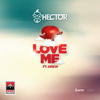 Hector - Love Me
