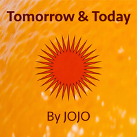 JoJo - Tomorrow and Today