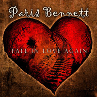 Paris Bennett - Fall in Love Again