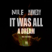 Nile - It Was All a Dream