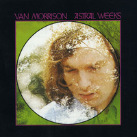 Van Morrison - Astral Weeks (Expanded Edition)