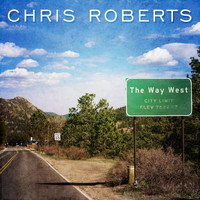 Chris Roberts - The Way West