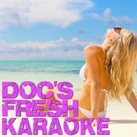 Doc Holiday - Doc's Fresh Karaoke