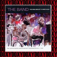 The Band - The King Biscuit Flower Hour