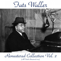 Fats Waller - Remastered Collection, Vol. 2