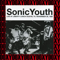 Sonic Youth - At Liberty Lunch, Austin, Tx. November 26th, 1988