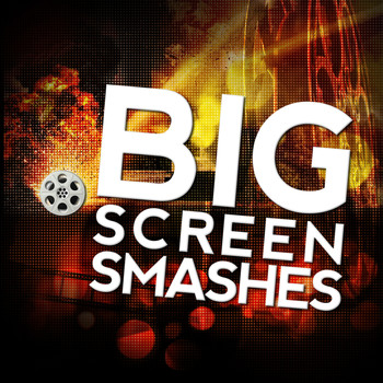 Various Artists - Big Screen Smashes