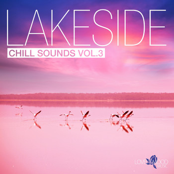 Various Artists - Lakeside Chill Sounds, Vol. 3