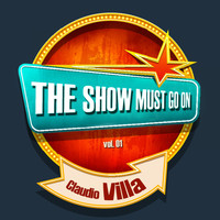 Claudio Villa - THE SHOW MUST GO ON with Claudio Villa, Vol. 01
