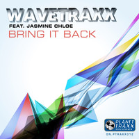 Wavetraxx - Bring It Back