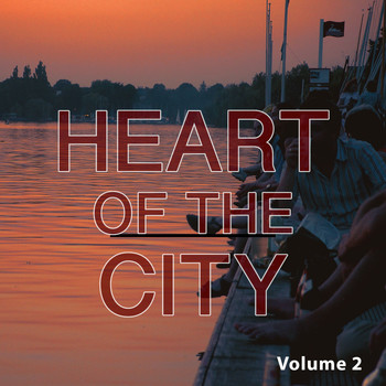 Various Artists - Heart Of The City, Vol. 2 (Smooth Electronic Beats)