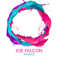 Joe Falcon - Joe Falcon Works