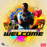 Shurwayne Winchester - Welcome