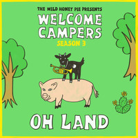 Oh Land - Doubt My Legs (Welcome Campers)