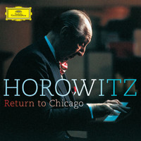 Vladimir Horowitz - Return To Chicago