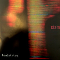 Slam / - Headstates