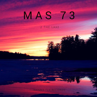Mas 73 - 2 The Lake