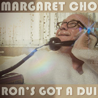 Margaret Cho - Ron's Got a Dui