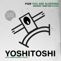 PQM - You Are Sleeping (Remixes)