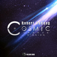 Robert Vadney - Cosmic Trance Mission