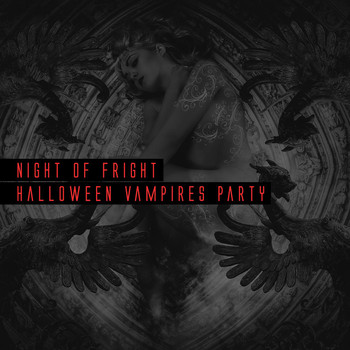 Various Artists - Night of Fright Halloween Vampires Party