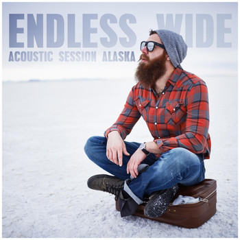 Various Artists - Endless Wide - Acoustic Session Alaska