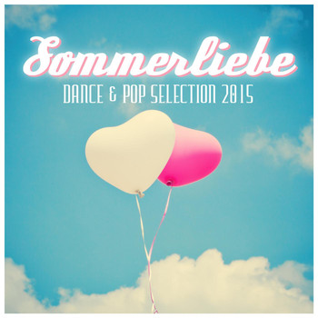 Various Artists - Sommerliebe - Dance & Pop Selection 2015