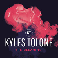 Kyles Tolone - The Clearing