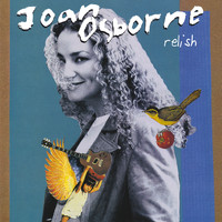 Joan Osborne - Relish (20th Anniversary Edition)