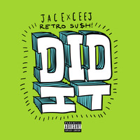 Jace - Did It (Explicit)