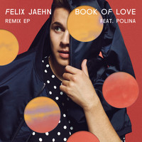 Felix Jaehn - Book Of Love (Remix EP)