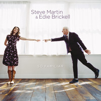 Steve Martin - So Familiar