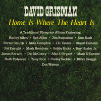 David Grisman - Home Is Where The Heart Is