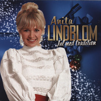 Anita Lindblom - Jul med tradition