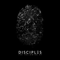 Disciples - The Following EP
