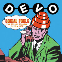 Devo - Social Fools: The Virgin Singles 1978 - 1982