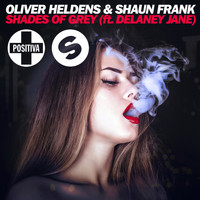 Oliver Heldens - Shades Of Grey (Remixes)