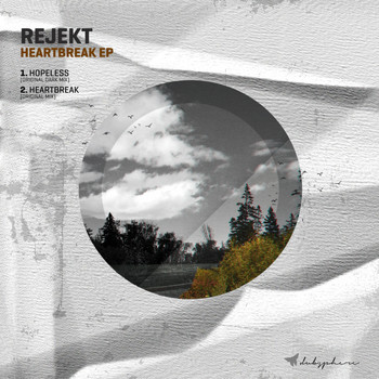 Rejekt - Heartbreak EP