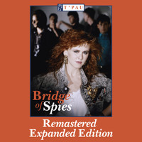 T'Pau - Bridge Of Spies (Expanded Edition)